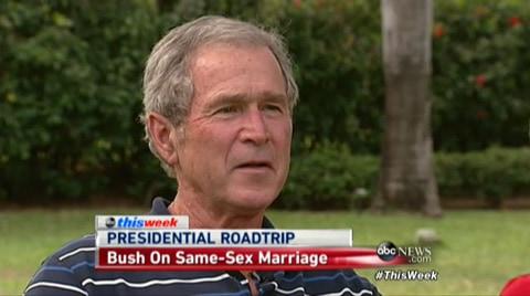 George Bush On Gay Marriage 58