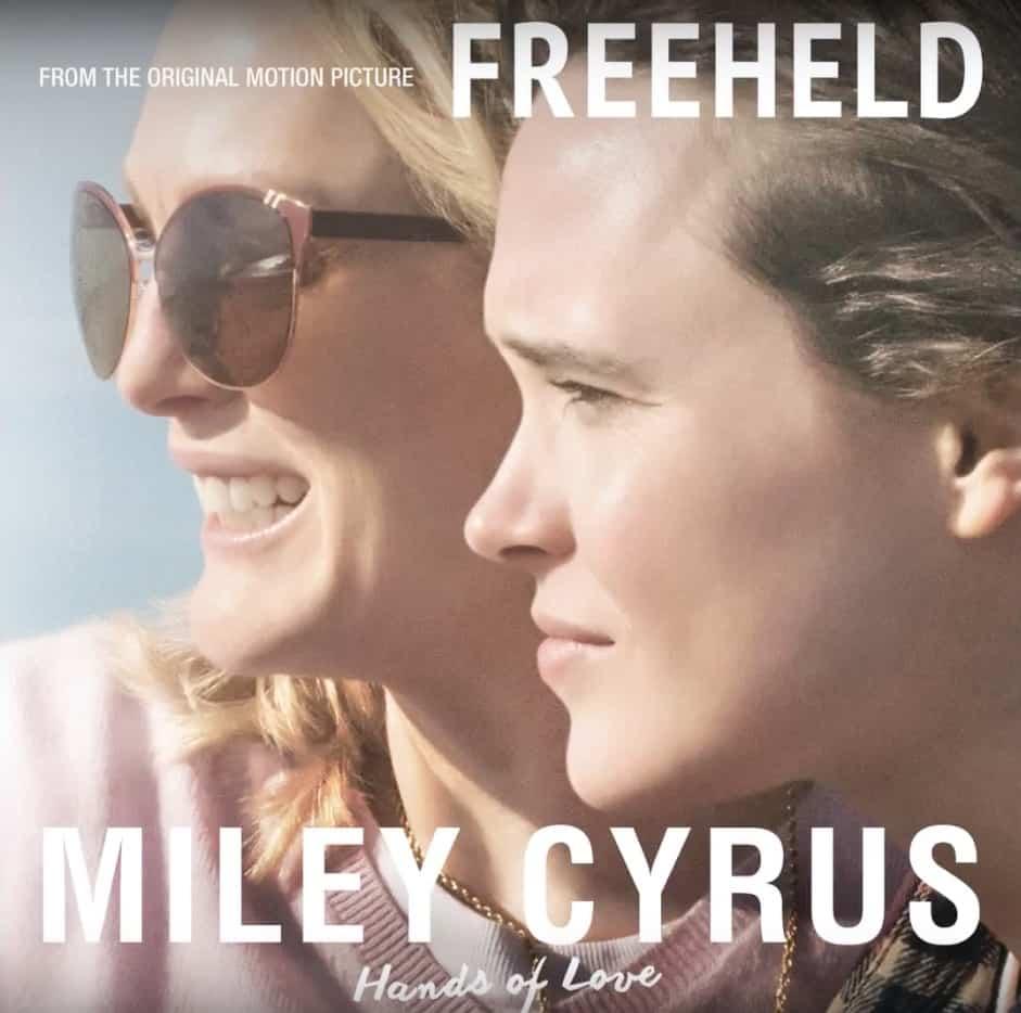 Hands of Love Miley Cyrus Freeheld