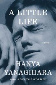 A Little Life Hanya Yanagihara