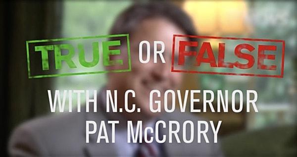 True or False Pat McCrory