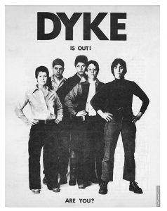 DYKE, A Quarterlyflyer, 1974. Design by Liza Cowan. Courtesy Liza Cowan and Penny House