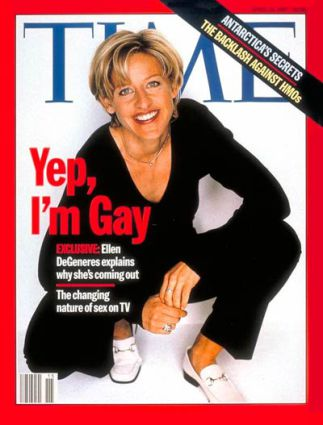 Ellen Degeneres yep i'm gay