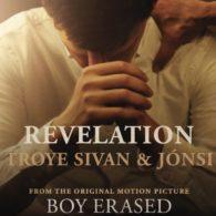 REvelation Boy Erased Troye Sivan