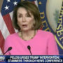 Donald Trump Tweets Out Doctored 'Drunk' Nancy Pelosi Video Already Debunked by FOX News