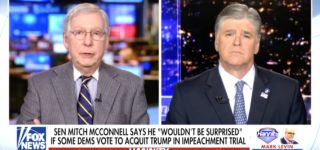 Mitch McConnell to Hannity: 'We All Know How it's Going to End … No Chance the President's Gonna Be Removed from Office' — WATCH