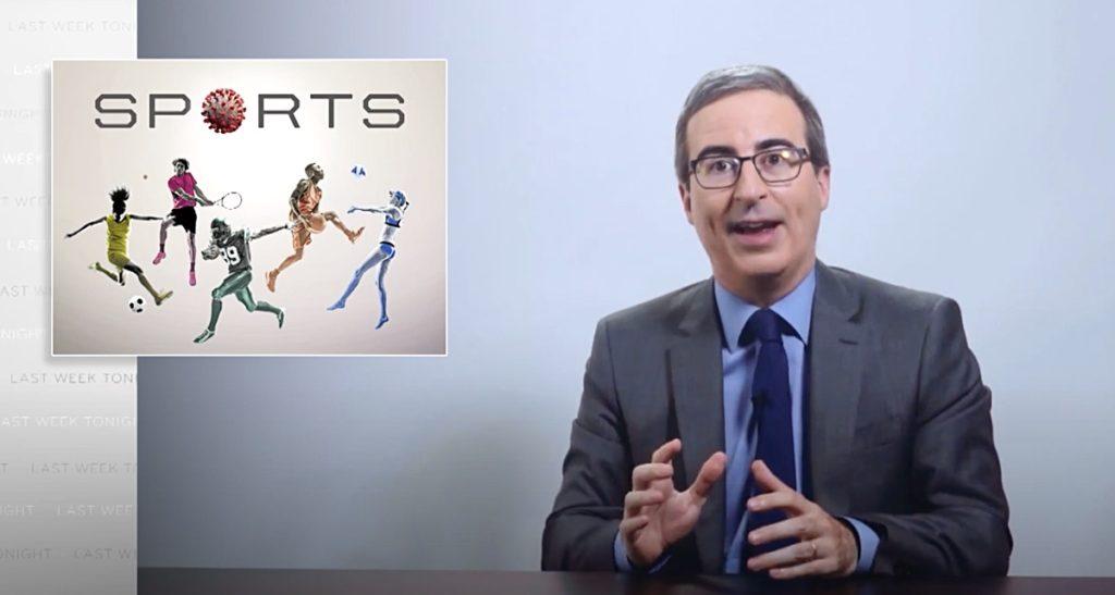 john oliver coronavirus sports
